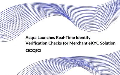 Acqra Launches Real-time ID Verification for eKYC and Merchant Onboarding Process